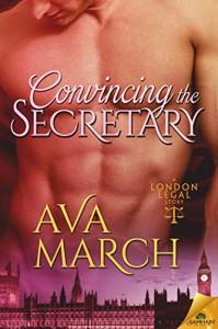 Convincing the Secretary (London Legal) - Ava March