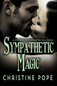 Sympathetic Magic - Christine Pope