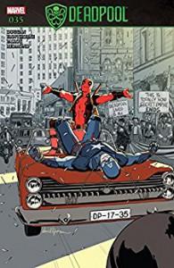 Deadpool (2015-) #35 - Gerry Duggan, Mike Hawthorne, David Lopez