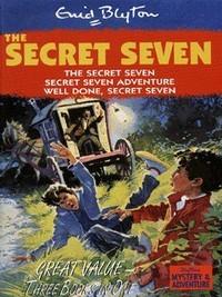 The Secret Seven: Three Books In One - Enid Blyton