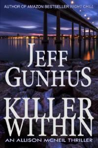 Killer Within: An Allison McNeil Thriller - Jeff Gunhus