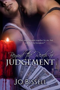 Beyond the Reach of Judgement (a paranormal romantic tragedy) - Jo Bissell