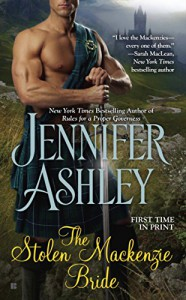 The Stolen Mackenzie Bride (Mackenzies Series) -  Jennifer Ashley