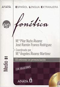 Nuevo Sueña: Fonetica. Nivel intermedio B1 - Maria Pilar Nuno Alvarez