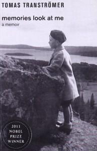 Memories Look at Me: A Memoir - Tomas Transtromer, Robin Fulton