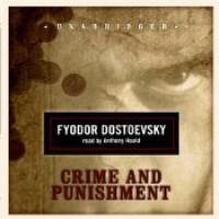 Crime and Punishment - Fyodor Dostoyevsky, Anthony Heald