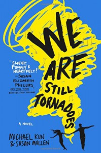 We Are Still Tornadoes - Michael Kun, Susan Mullen