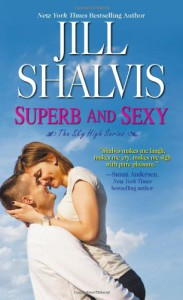 Superb and Sexy  - Jill Shalvis