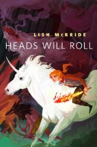Heads Will Roll (Necromancer, #0.1) - Lish McBride