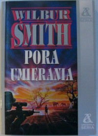 Pora umierania - Wilbur Smith