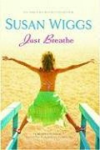 Just Breathe - Susan Wiggs