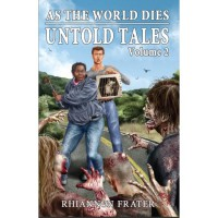 As The World Dies Untold Tales Volume 2 - Rhiannon Frater