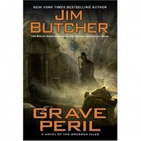 Grave Peril (The Dresden Files, #3) - Jim Butcher