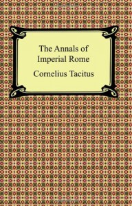 The Annals of Imperial Rome - Tacitus, Alfred J. Church, William Jackson Brodribb