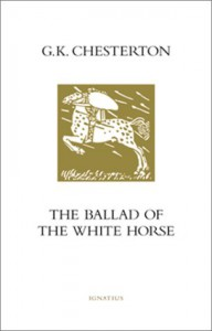 The Ballad of the White Horse - G.K. Chesterton