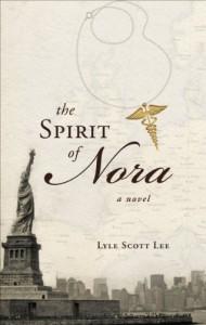 The Spirit of Nora - Lyle Scott Lee
