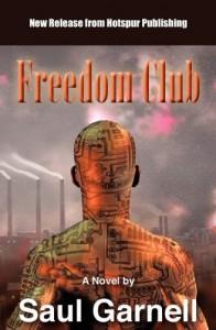 Freedom Club - Saul Garnell