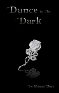 Dance in the Dark - Megan Derr