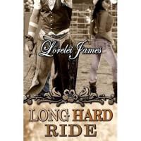 Long Hard Ride (Rough Riders, #1) - Lorelei James