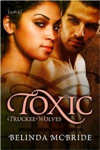 Toxic (Truckee Wolves, #1) - Belinda McBride