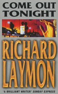 Come Out Tonight - Richard Laymon