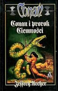 Conan i prorok Ciemności - Jeffrey Archer