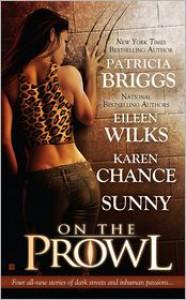 On the Prowl - Eileen Wilks, Karen Chance, Patricia Briggs