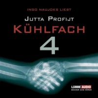 Kühlfach 4 - Jutta Profijt, Ingo Naujoks