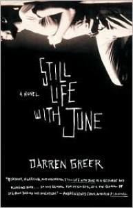 Still Life With June - Darren Greer