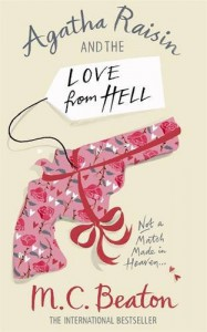 Agatha Raisin and the Love from Hell - M.C. Beaton