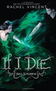 If I Die - Rachel Vincent