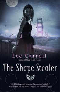 The Shape Stealer - Lee  Carroll, Carol Goodman
