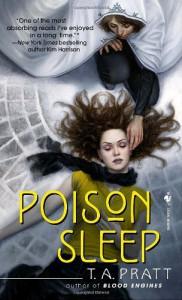 Poison Sleep - T.A. Pratt, Tim Pratt
