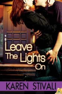 Leave the Lights On - Karen Stivali
