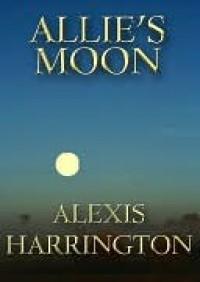 Allie's Moon - Alexis Harrington
