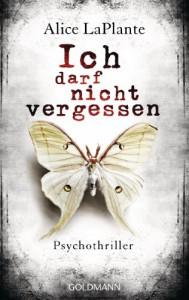 Ich darf nicht vergessen - Alice LaPlante, Norbert Möllemann, Charlotte Breuer