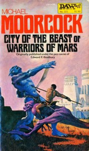 The City of the Beast or Warriors of Mars - Michael Moorcock, Edward P. Bradbury