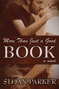 More Than Just a Good Book - Sloan Parker
