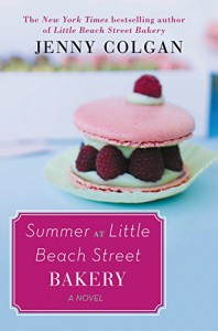 Summer at Little Beach Street Bakery: A Novel - Jenny Colgan
