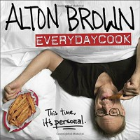 Alton Brown: EveryDayCook - Alton Brown