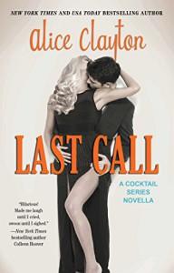 Last Call - Alice Clayton