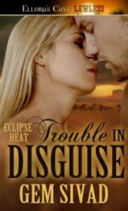Trouble In Disguise - Gem Sivad