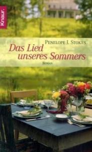 Das Lied unseres Sommers: Roman - Penelope J. Stokes, Heidi Lichtblau