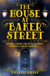 The House at Baker Street (A Mrs Hudson and Mary Watson Investigation) - Michelle Birkby