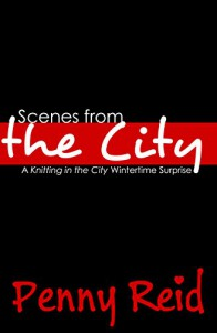 Scenes from the City: A Knitting in the City Wintertime Surprise - Penny Reid