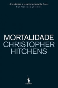 Mortalidade - Christopher Hitchens
