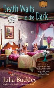 Death Waits in the Dark - Julia Buckley