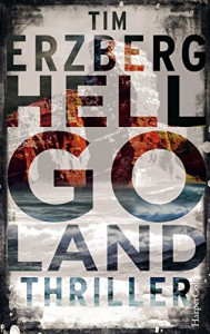 Hell-Go-Land - Tim Erzberg