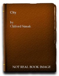 City (Sphere science fiction) - Clifford D. Simak