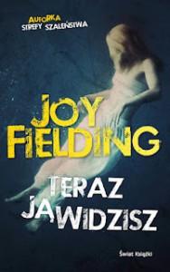 Teraz ją widzisz - Joy Fielding, Anna Zielińska